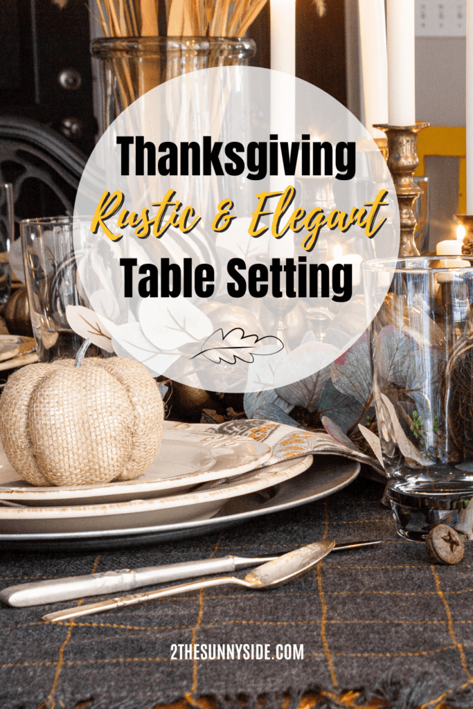 Rustic & Elegant Thanksgiving Table Setting