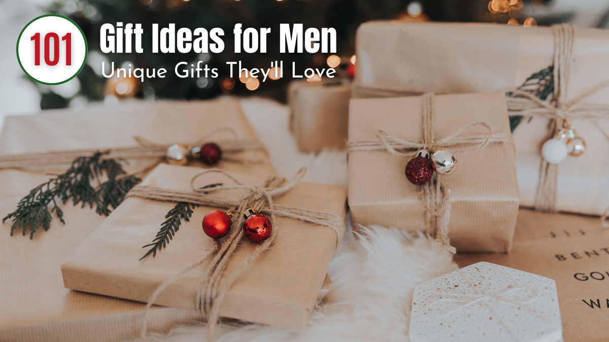 Christmas Gift Ideas for Men | Unique Gifts They Will Love