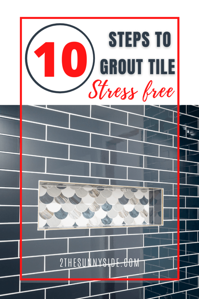 how to grout stress free